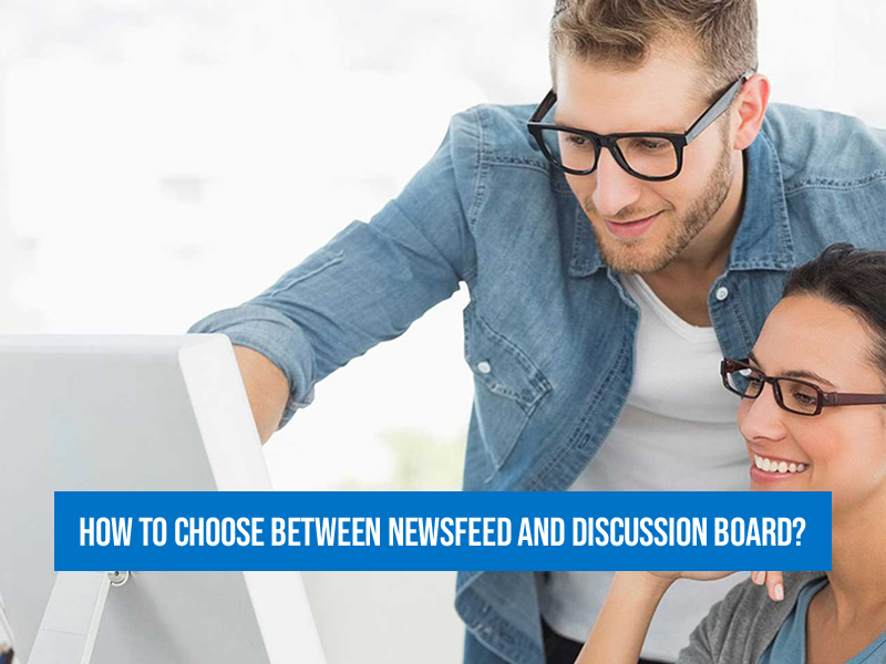 How to choose between News Feed and Discussion Board in