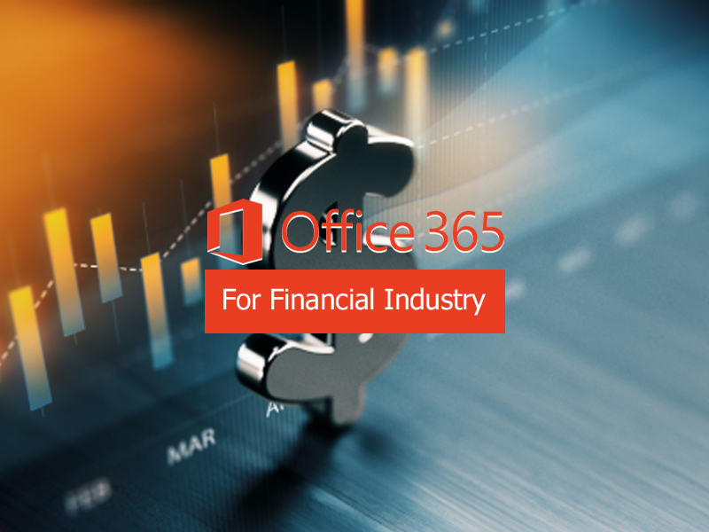 office 365 for financial industries