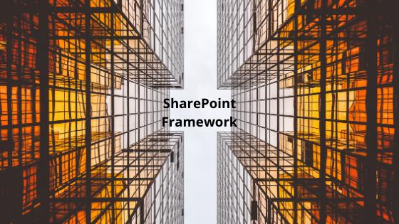 SharePoint framework features