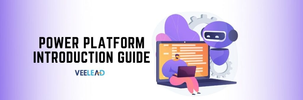 Power Platform Introduction Guide