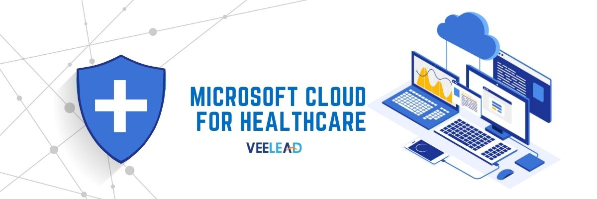 Microsoft Cloud for Healthcare