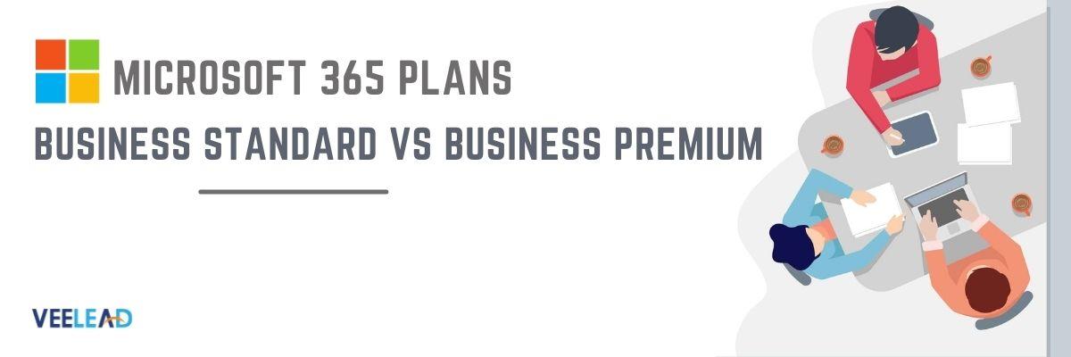 Business Standard vs Business Premium