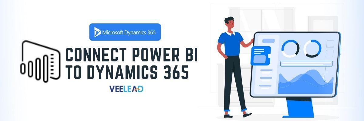 Connect Power BI to Dynamics 365