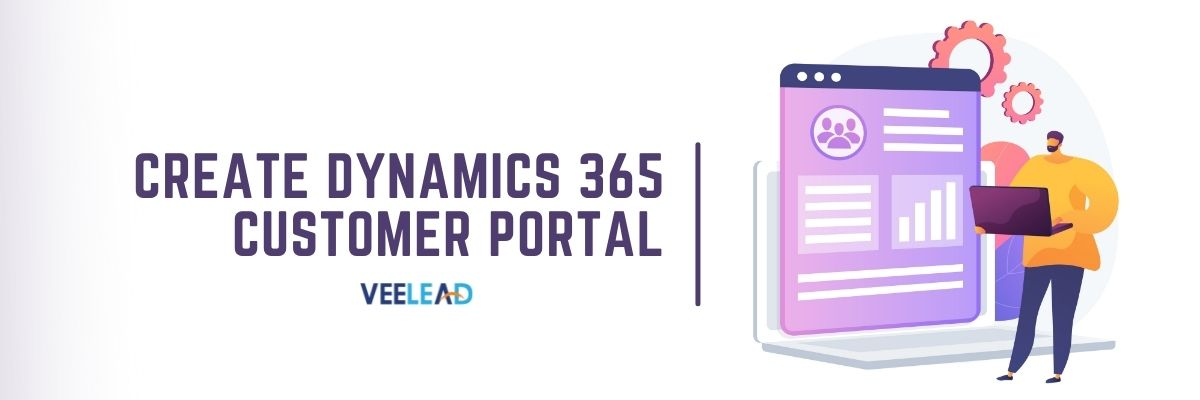 Create Dynamics 365 Customer Portal