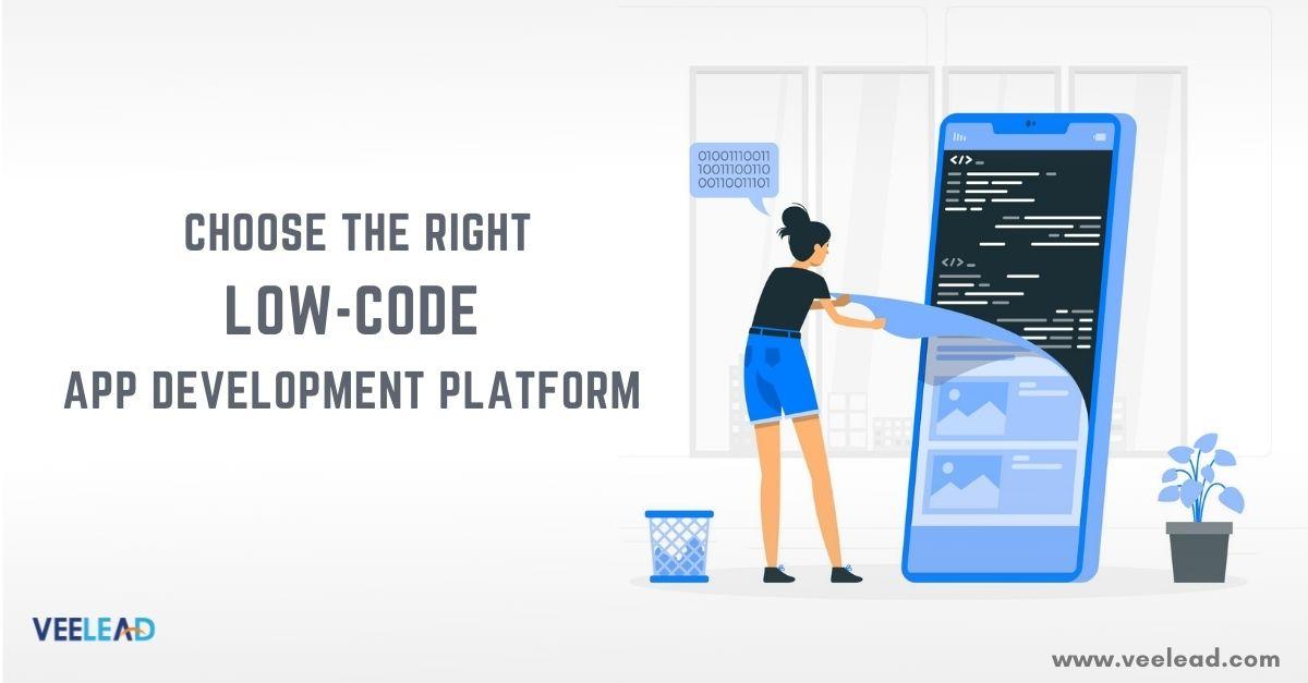 Choose the Right Low-code App Development Platform