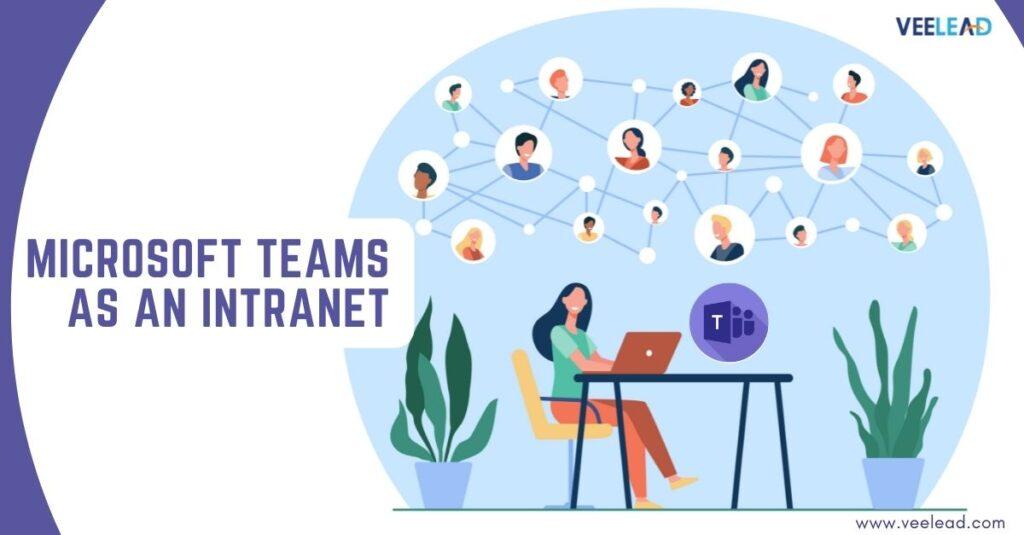Microsoft Teams as an Intranet